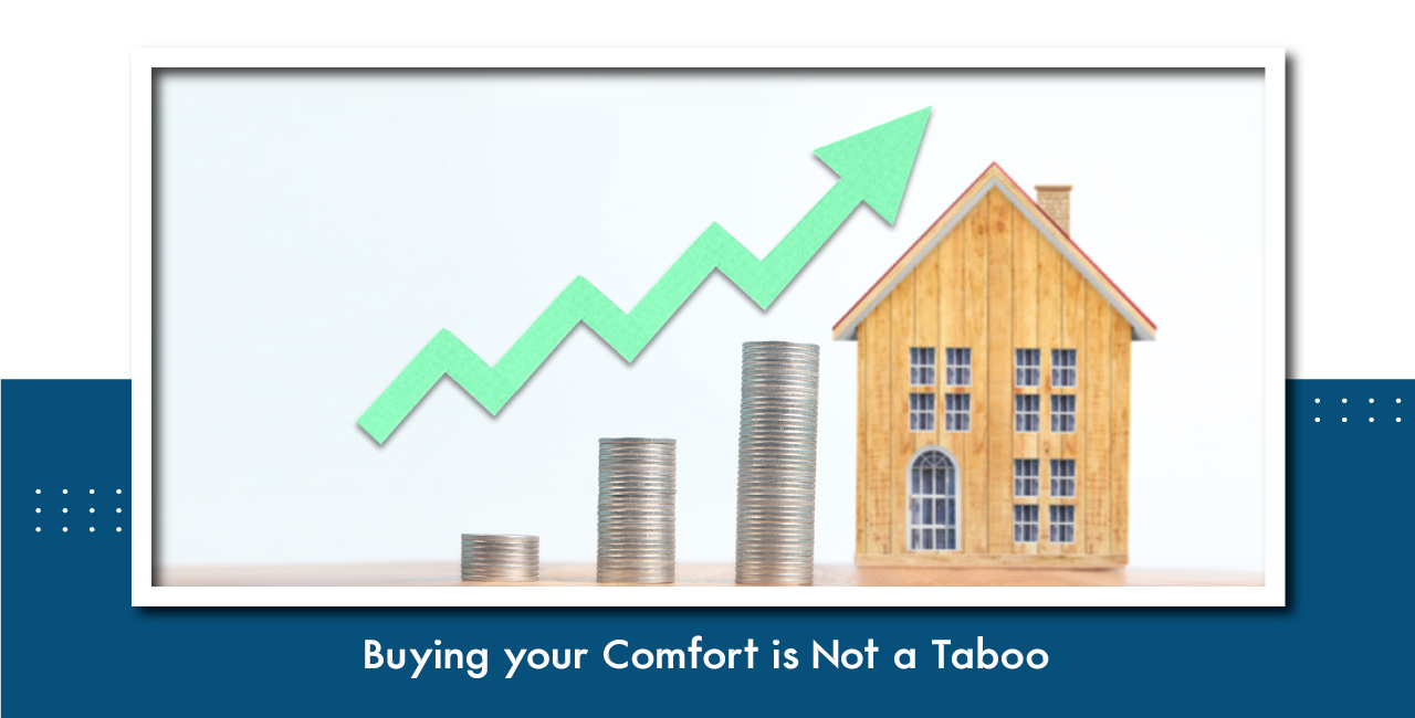 Buying Your Comfort Is Not A Taboo