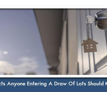 7 Facts Anyone Entering a Draw of Lots should Know